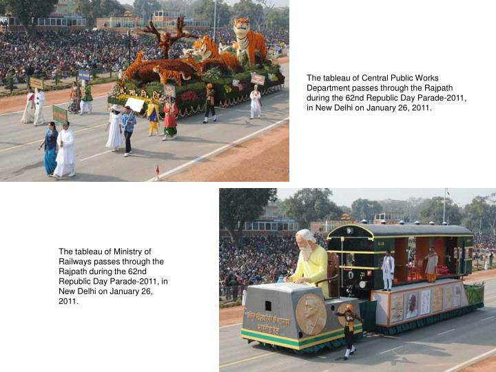 The tableau of Central Public Works Department passes through the Rajpath during the 62nd Republic Day Parade-2011, in New Delhi on January 26, 2011.