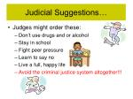 judicial suggestions