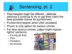 sentencing pt 2