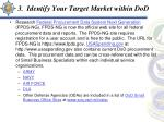 3 identify your target market within dod