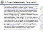 8 explore subcontracting opportunities