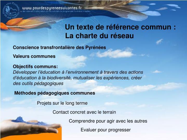Un texte de référence commun :