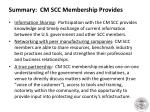 summary cm scc membership provides