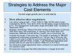 strategies to address the major cost elements