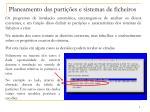planeamento das parti es e sistemas de ficheiros