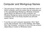 computer and workgroup names