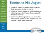 election to mid august3