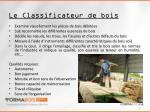 le classificateur de bois