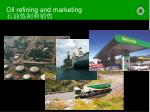 oil refining and marketing