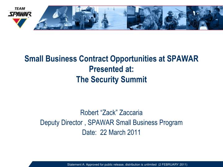 small business contract opportunities at spawar presented at the security summit n.
