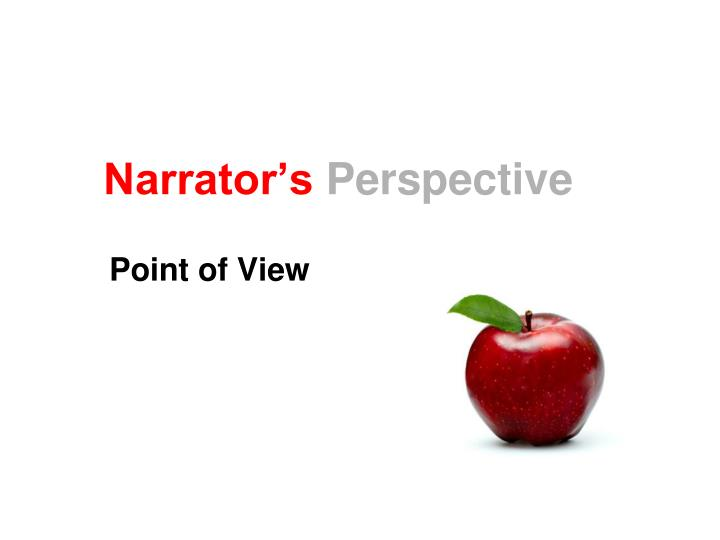 narrator s perspective n.