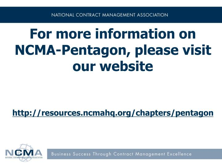 For more information on NCMA-Pentagon, please visit our website