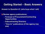 getting started basic answers1