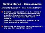 getting started basic answers5