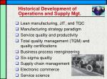 historical development of operations and supply mgt