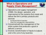 what is operations and supply chain management
