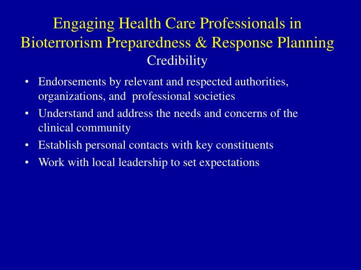 Engaging Health Care Professionals in Bioterrorism Preparedness & Response Planning