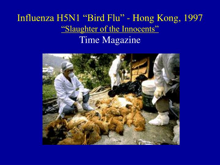 "Influenza H5N1 ""Bird Flu"" - Hong Kong, 1997"