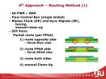 4 th approach routing method 1