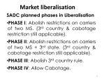 market liberalisation