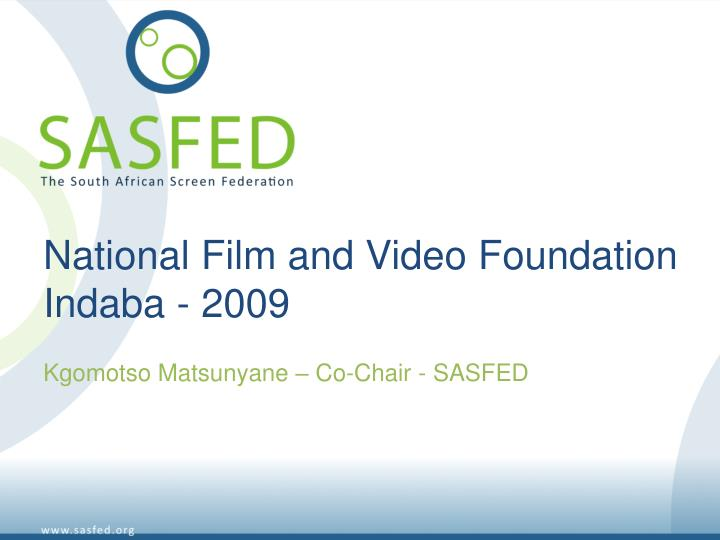 national film and video foundation indaba 2009 n.