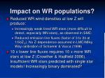 impact on wr populations