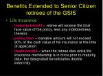 benefits extended to senior citizen retirees of the gsis