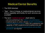 medical dental benefits