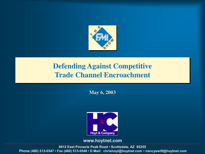 defending against competitive trade channel encroachment n.