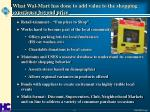 what wal mart has done to add value to the shopping experience beyond price