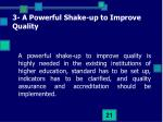 3 a powerful shake up to improve quality
