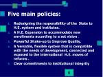 five main policies1