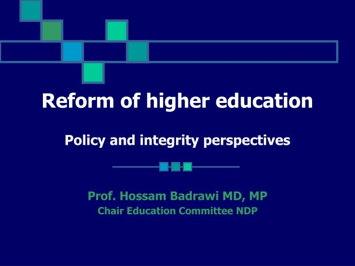 reform of higher education policy and integrity perspectives n.
