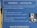 validation working life