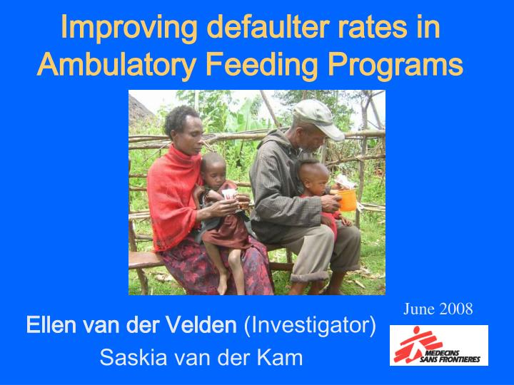 improving defaulter rates in ambulatory feeding programs n.