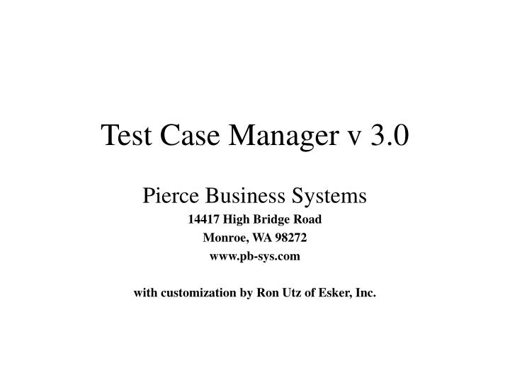 test case manager v 3 0 n.