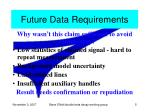 future data requirements