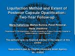 liquifaction method and extent of posterior capsule opacification two year follow up