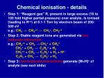 chemical ionisation details