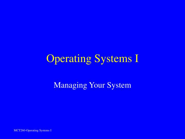 operating systems i n.