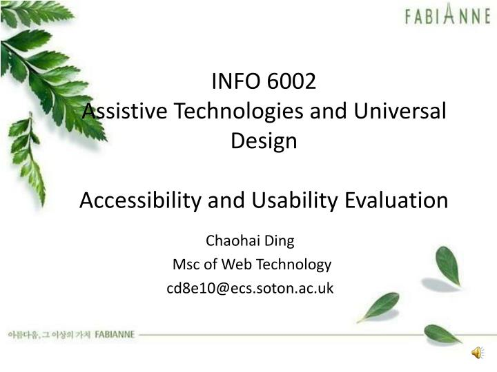 info 6002 assistive technologies and universal design accessibility and usability evaluatio n n.
