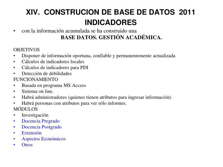 XIV.  CONSTRUCION DE BASE DE DATOS  2011