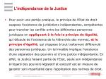 l ind pendance de la justice