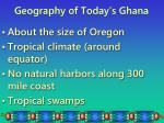 geography of today s ghana