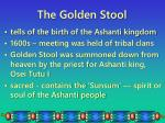 the golden stool