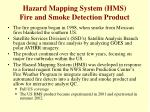 hazard mapping system hms fire and smoke detection product