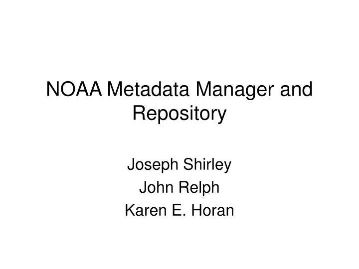 noaa metadata manager and repository n.