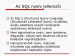 az sql nyelv jellemz i