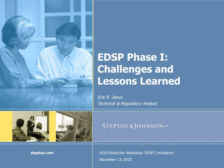 edsp phase i challenges and lessons learned n.