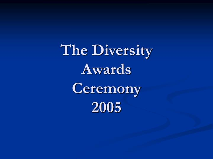 the diversity awards ceremony 2005 n.